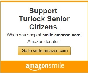 Shop Amazon.com and support Turlock Senior Citizens